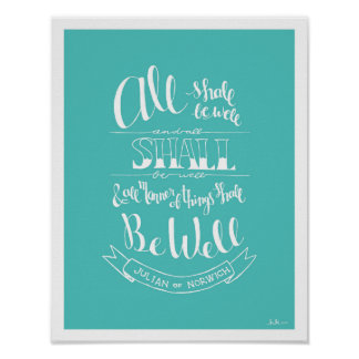 """Handlettered """"All Shall Be Well"""" - Turquoise Poster"""