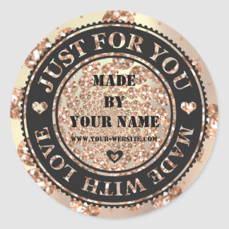 Handmade Just For You Made Love Copper Crystals Round Sticker