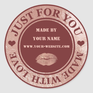Handmade Just For You Made Maroon  Rose Gold Kiss Classic Round Sticker