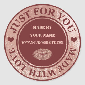 Handmade Just For You Made Maroon  Rose Gold Lips Classic Round Sticker