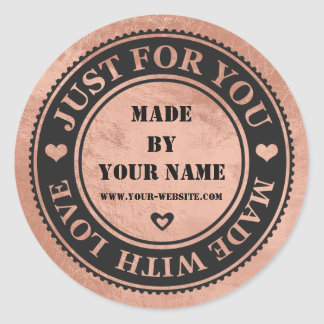 Handmade Just For You Made With Love Copper Black Round Sticker