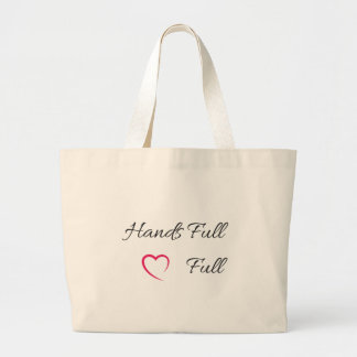Hands Full Heart Full Tote