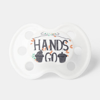 hands go here baby pacifier