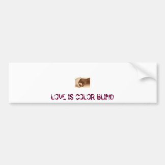 hands, LOVE IS COLOR BLIND Bumper Sticker