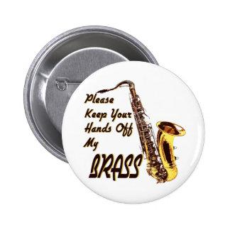 Hands Off Brass/ Saxophone Button