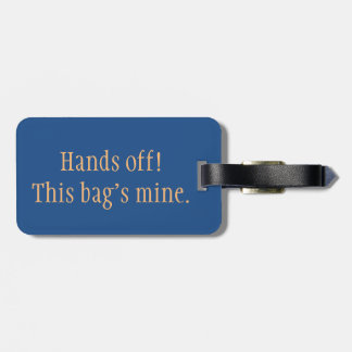 """Hands Off!"" Luggage Tag"