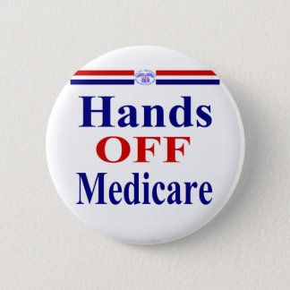 Hands Off Medicare 2 Inch Round Button