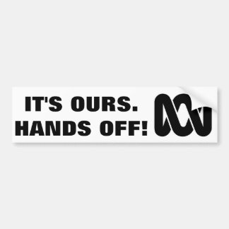 Hands off our ABC! Bumper Sticker