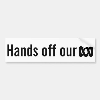 Hands off our ABC bumper sticker