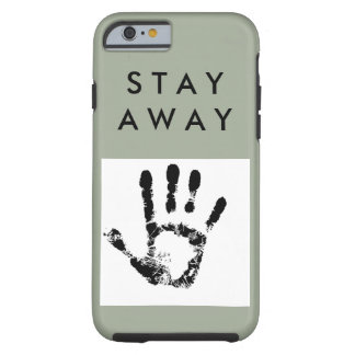 Hands off phone tough iPhone 6 case