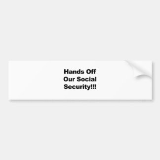 Hands Off Social Security Bumper Sticker