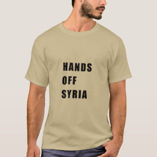 Hands off Syria T-Shirt