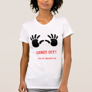 HANDS OFF!! T-Shirt