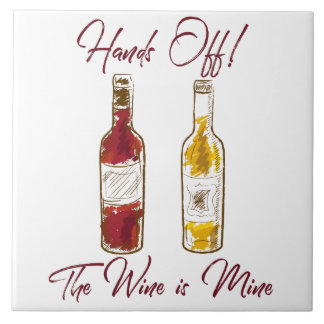 Hands off the wine tile
