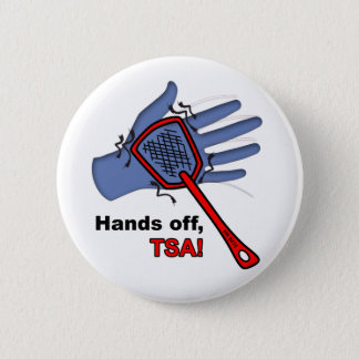 Hands Off, TSA! Round Button