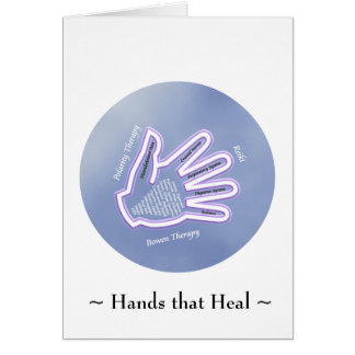 Hands that Heal  - Greeting Card