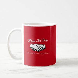 Handshake  This sealed the deal Coffee Mug