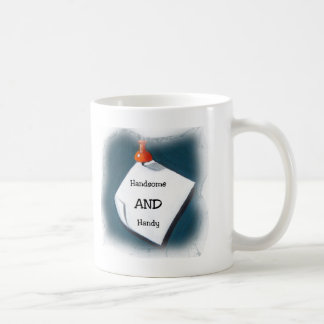 Handsome AND Handy Coffee Mug