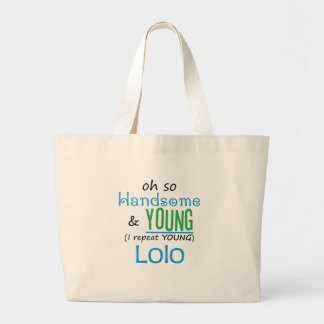 Handsome and Young Lolo Bags