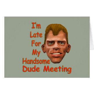 Handsome Dude Card