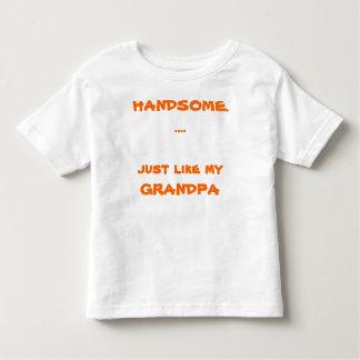 HANDSOME.....                just like myGRANDPA Toddler T-shirt