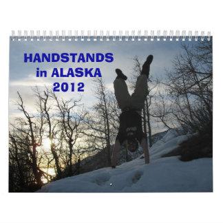 HANDSTANDS in ALASKA 2012 Calendar