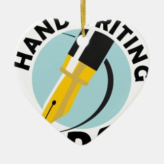 Handwriting Day - Appreciation Day Ceramic Heart Ornament