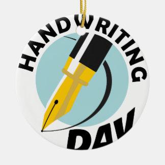 Handwriting Day - Appreciation Day Round Ceramic Ornament