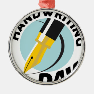 Handwriting Day - Appreciation Day Silver-Colored Round Ornament