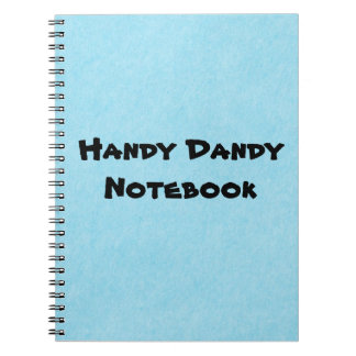 Handy Dandy Notebook