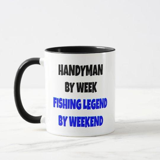 Handyman Fishing Legend Joke Mug