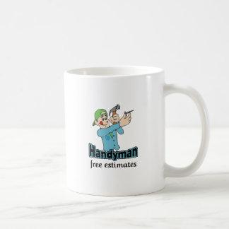 HANDYMAN FREE ESTIMATES COFFEE MUG