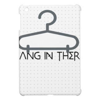 hang in there cover for the iPad mini