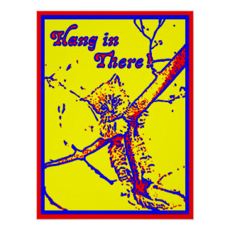 Hang In There Kitty Poster