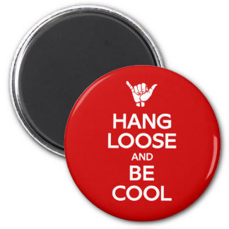 Hang Loose 2 Inch Round Magnet
