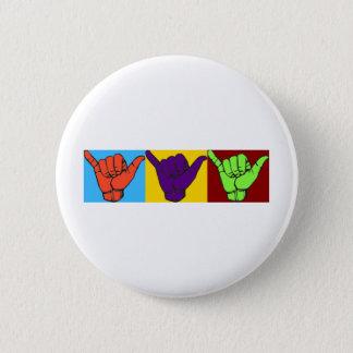 Hang loose ASL design 2 Inch Round Button