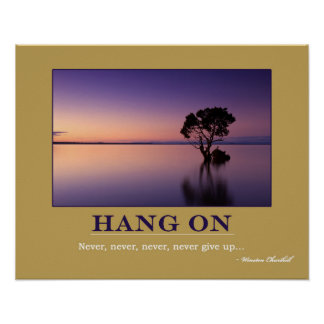 HANG ON Motivation Quote Poster