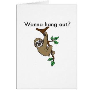 Hang Out Sloth greeting card