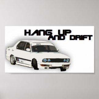 Hang up and Drift Poster