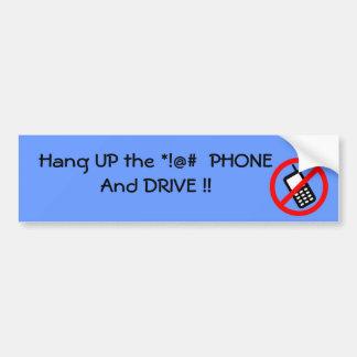 Hang UP the Phone Bumper Sticker