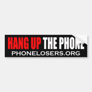 Hang Up The Phone Bumper Sticker 1 by Clownsec