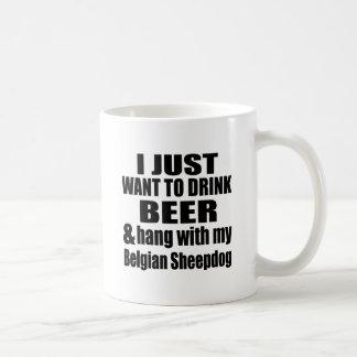 Hang With My Belgian Sheepdog Coffee Mug