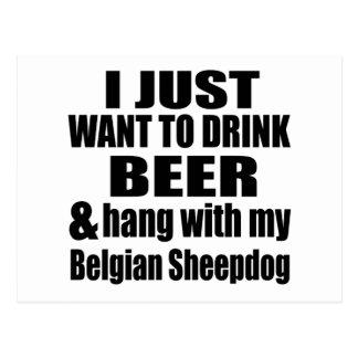 Hang With My Belgian Sheepdog Postcard