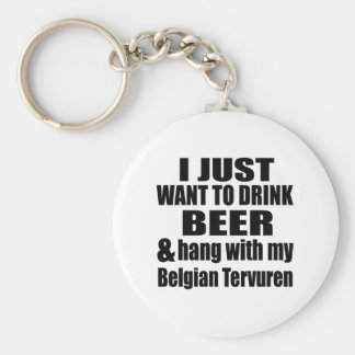 Hang With My Belgian Tervuren Basic Round Button Keychain