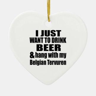 Hang With My Belgian Tervuren Ceramic Ornament