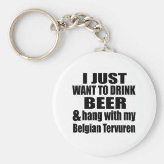 Hang With My Belgian Tervuren Keychain