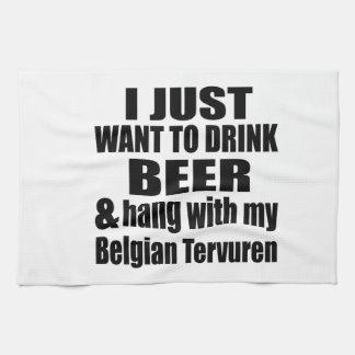 Hang With My Belgian Tervuren Kitchen Towel