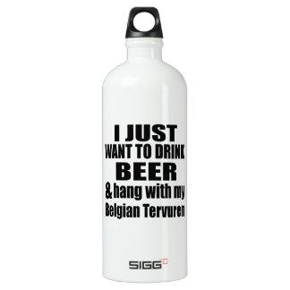 Hang With My Belgian Tervuren Water Bottle