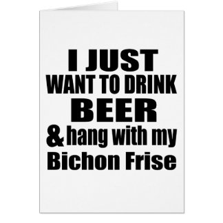 Hang With My Bichon Frise Card