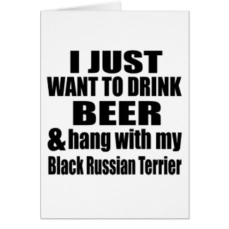 Hang With My Black Russian Terrier Card